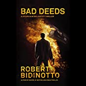 Bad Deeds | Robert Bidinotto
