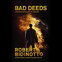 Bad Deeds Audiobook by Robert Bidinotto Narrated by Conor Hall