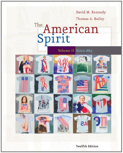 The American Spirit: United States History as Seen by Contemporaries, Volume II