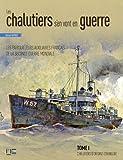 echange, troc Gérard Garier - Les chalutiers s'en vont en guerre : Tome 1, Chalutiers d'origine étrangère