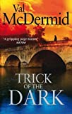 Val McDermid Trick Of The Dark