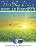 img - for Healthy Living with Bipolar Disorder book / textbook / text book