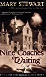 Nine Coaches Waiting (Rediscovered Classics)