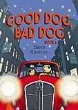 DFC Library: Good Dog, Bad Dog