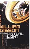 Virtual Light (0140157727) by Gibson, William
