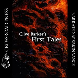 Clive Barker's First Tales Audiobook