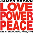 Love Power Peace Live In Paris 1971 With The JB's
