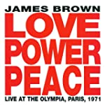 Love, Power, Peace: Live In Paris