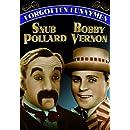 Forgotten Funnymen - Snub Pollard and Bobby Vernon