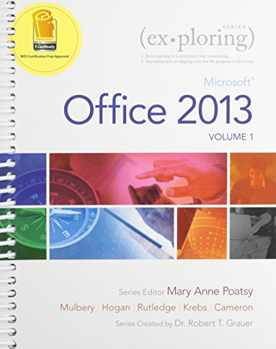 Exploring Microsoft Office 2013, Volume 1 & MyITLab with Pearson eText — Access Card — for Exploring with Office 2013 Package