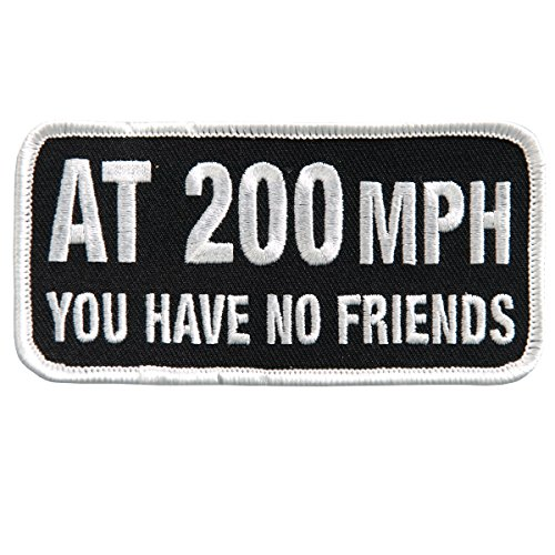 """Hot Leathers, AT 200MPH YOU HAVE NO FRIENDS, Iron-On / Saw-On Rayon PATCH - 4"""" x 2"""""""