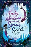 Emily Windsnap and the Siren&#39;s Secret