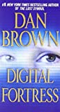 Digital Fortress: A Thriller: Written by Dan Brown, 2008 Edition, (2nd Edition, Revised Edition) Publisher: St. Martin's Paperbacks [Mass Market Paperback]