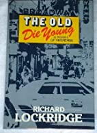 The Old Die Young by F. & R. Lockridge