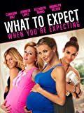 Movie - What to Expect When You're Expecting