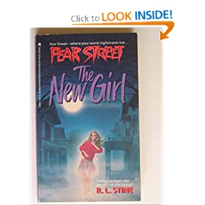 The New Girl (Fear Street, No. 1) by R. L. Stine