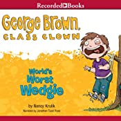 World's Worst Wedgie: George Brown, Class Clown, Book 3 | Nancy Krulik
