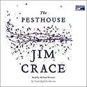 The Pesthouse Audiobook by Jim Crace Narrated by Michael Kramer