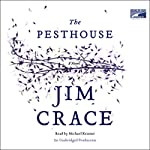 The Pesthouse | Jim Crace