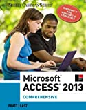 img - for Microsoft Access 2013: Comprehensive (Shelly Cashman Series) book / textbook / text book