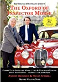 Antony J Richards The Oxford of Inspector Morse: The Original and Best Selling Guide Including Lewis Fully Illustrated with Location Map and Oxford Walk