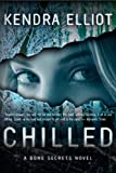 img - for Chilled (A Bone Secrets Novel) book / textbook / text book