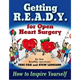 Getting R.E.A.D.Y. for Open Heart Surgery: How to Inspire Yourself
