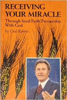 Has Oral roberts seed faith congratulate, your