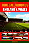 Die Football Grounds von England & Wa...