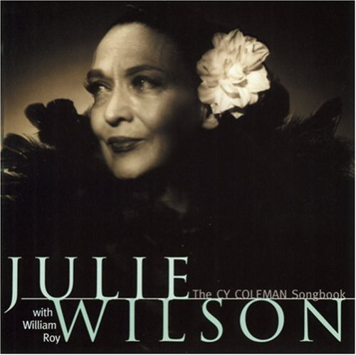 Julie Wilson Sings the Cy Coleman Songbook by Julie Wilson
