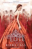 Kiera Cass The Elite (Selection (Harper Teen))