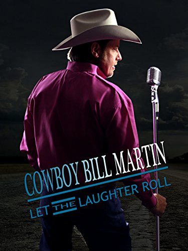 Cowboy Bill Martin: Let the Laughter Roll on Amazon Prime Instant Video UK
