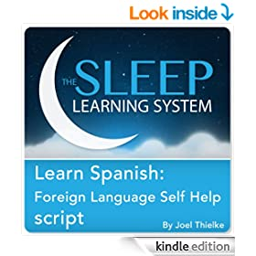Learn Spanish: Foreign Language Self Help Guided Meditation and Affirmations (Sleep Learning System)