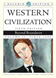 img - for Western Civilization: Beyond Boundaries, Dolphin Edition, Volume II book / textbook / text book