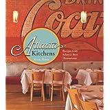 Atlanta Kitchens: Recipes from Atlanta's Best Restaurants ~ Krista Reese