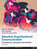 img - for Effective Organisational Communication: Perspectives, Principles and Practices by Blundel, Richard, Ippolito, Kate, Donnarumma, David (2012) Paperback book / textbook / text book
