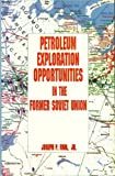 img - for Petro Explor Oppor Form Sov Union by Riva, Joseph P., Riva (1994) Hardcover book / textbook / text book