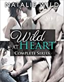 Wild At Heart (Contemporary Romance) Complete Collection