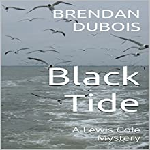 Black Tide: A Lewis Cole Mystery Audiobook by Brendan Dubois Narrated by Albert W. Peterson