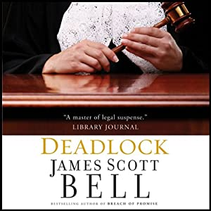 Deadlock   [James Scott Bell]