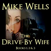 The Drive-By Wife | [Mike Wells]
