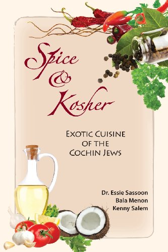 Spice & Kosher - Exotic Cuisine of the Cochin Jews by Essie Sassoon, Bala Menon, Kenny Salem