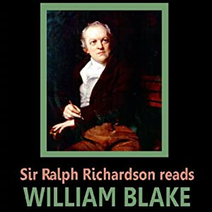 Sir Ralph Richardson reads William Blake | [William Blake]