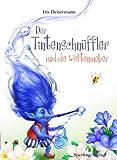 Der Tintenschnüffler und die Weltenweber