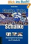 Glaube, Liebe, Schalke: Die komplette...