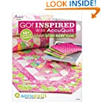 GO! Inspired: With AccuQuilt