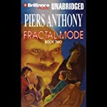 Fractal Mode: Mode Series, Book 2 | Piers Anthony