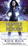 Hunter Reborn: A Moon Shifter Novel (Moon Shifter Series)