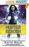 Hunter Reborn: A Moon Shifter Novel (Moon Shifter Series)