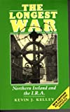 img - for The Longest War: Northern Ireland and the IRA (Zed History Classics) book / textbook / text book